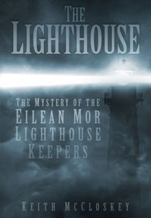 Uncover the unexplained mystery of the disappearance of the lighthouse keepers of Eilean Mor.