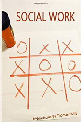 Social Work is the 7th book by Thomas Duffy