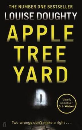 Louise Doughty's best selling book Apple Tree Yard. A tense psychological thriller