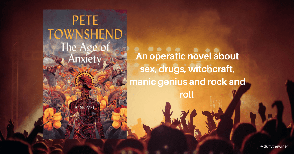 The age of anxiety. Debut novel by Pete Townshend, a book review