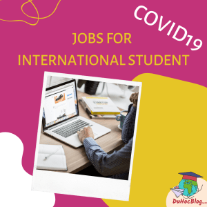 Covid19 - Jobs for international student