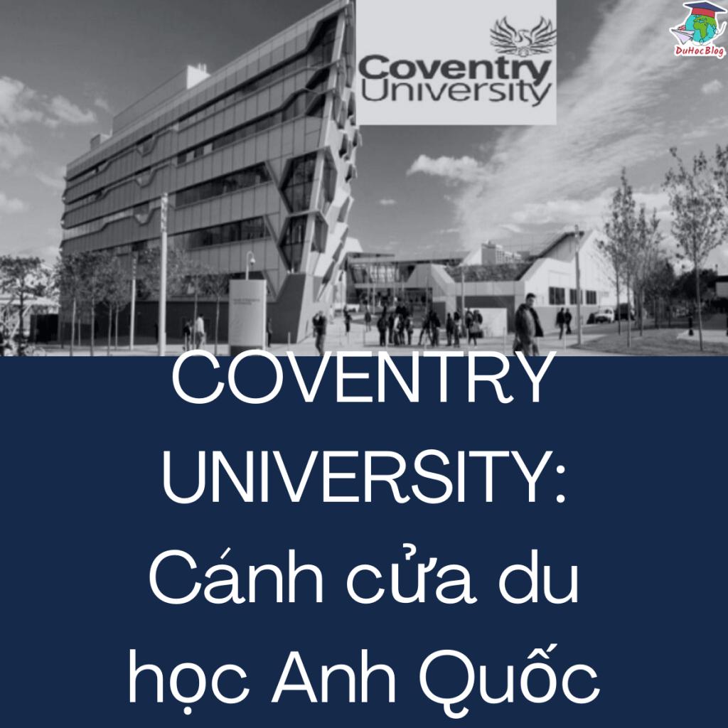 Coventry University thông tin chi tiết