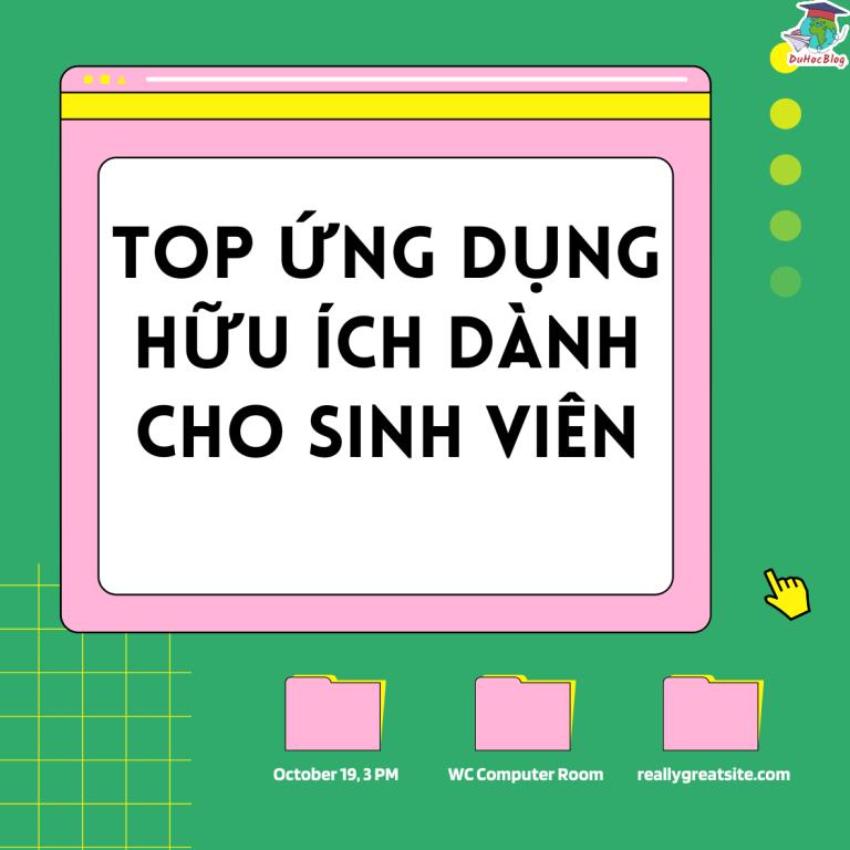 TOP ỨNG DỤNG HỮU ÍCH DÀNH CHO SINH VIÊN