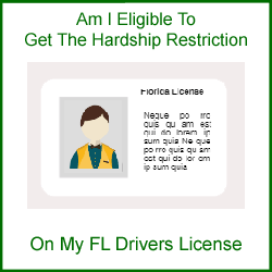Eligible For Hardship Restricted FL License