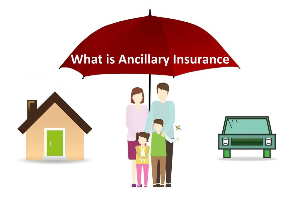What is Ancillary Insurance