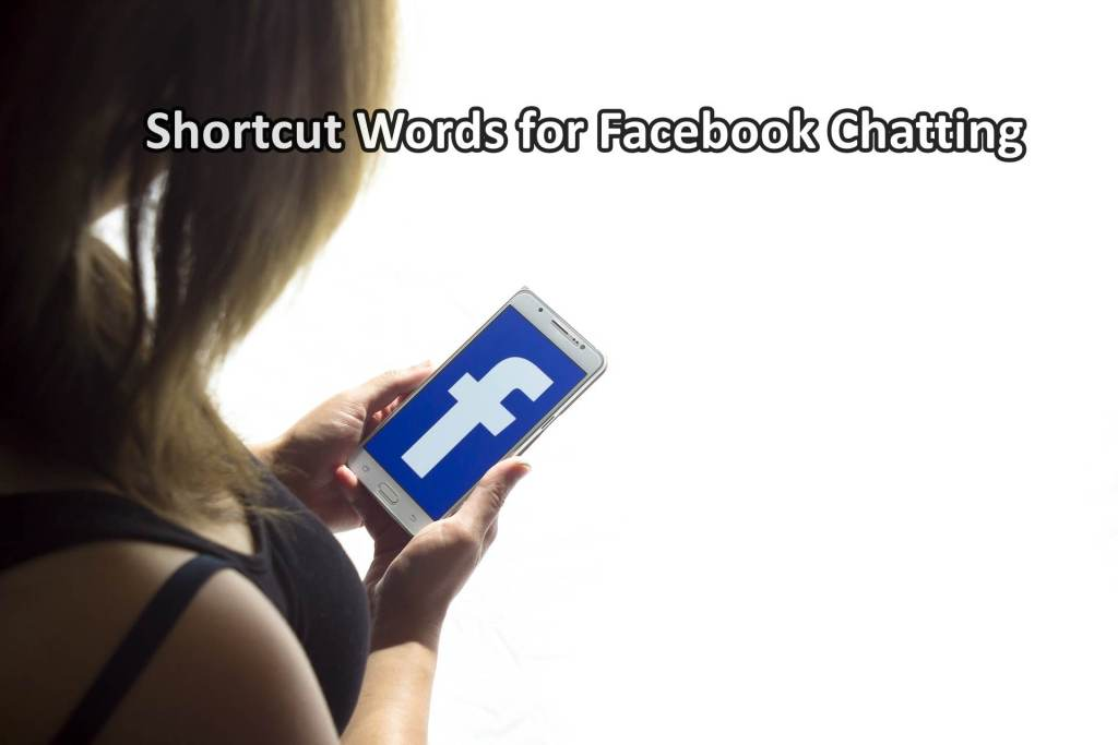 shortcut words for Facebook chatting