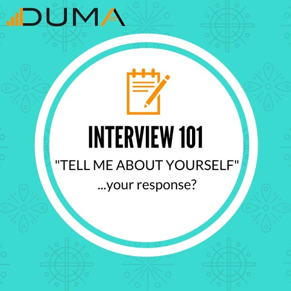 """How to respond to an interviewer when they ask """"Tell me about yourself."""" Follow this advice and succeed on the interview."""