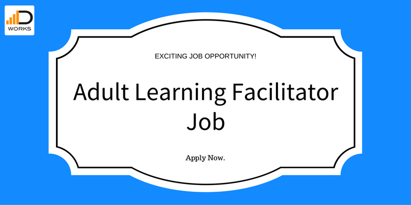 Apply for the Adult Learning Facilitator if you have experience as a Training Manager and if you love working with children