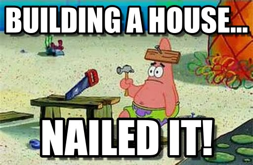 building a house meme for java polymorphism