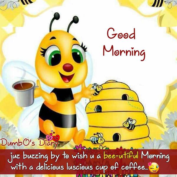 Honey bee good morning