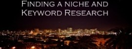 Finding a Niche and Starting Keyword Research