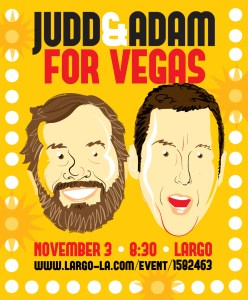 Poster for Judd Apatow and Adam Sandler in Las Vegas. Artwork by Comedy Artwork.