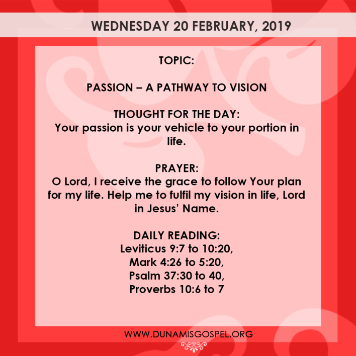 Seeds of Destiny 20 February 2019 - Passion – A Pathway To Vision, Seeds of Destiny 20 February 2019 – Passion – A Pathway To Vision