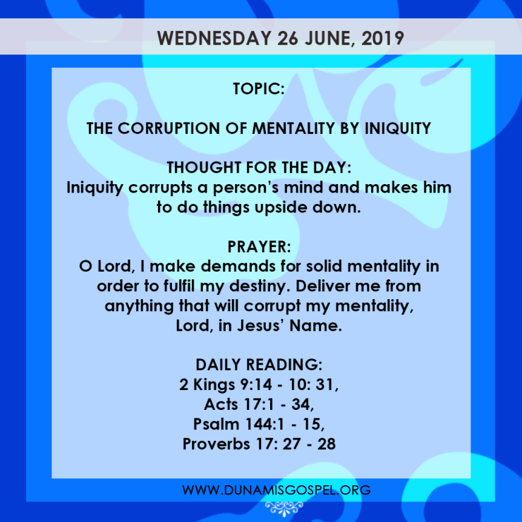 Seeds of Destiny 26 June 2019, Seeds of Destiny 26 June 2019 – The Corruption of Mentality By Iniquity