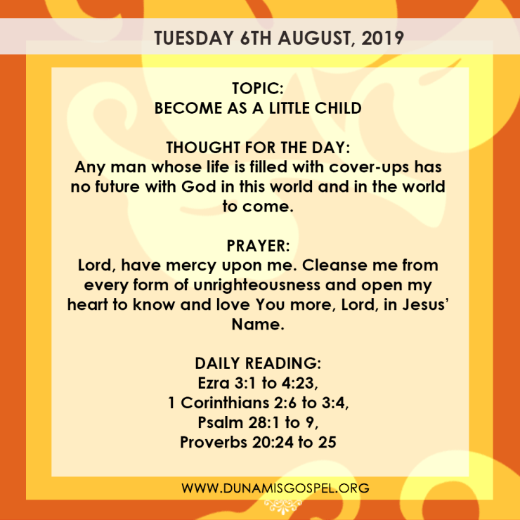 Seeds of Destiny 6 August 2019, Seeds of Destiny 6 August 2019 – Become As A Little Child