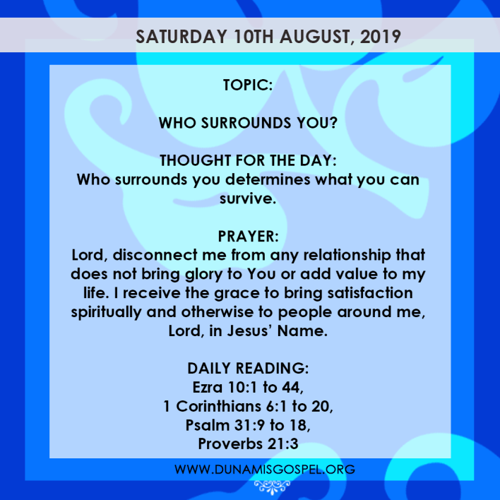 Seeds of Destiny 10 August 2019, Seeds of Destiny 10 August 2019 – Who Surrounds You?