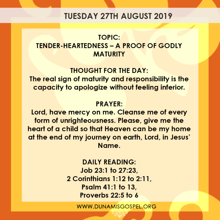 Seeds of Destiny 27 August 2019, Seeds of Destiny 27 August 2019 – Tender-Heartedness: A Proof of Godly Maturity