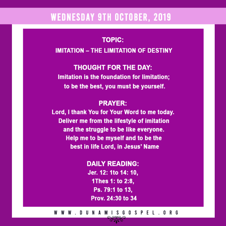 Seeds of Destiny 9th October 2019 - Imitation: The Limitation of Destiny, written by Pastor Paul Enenche