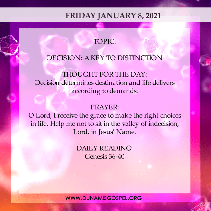 Seeds of Destiny Today 8th January 2021 - Decision: A Key To Distinction