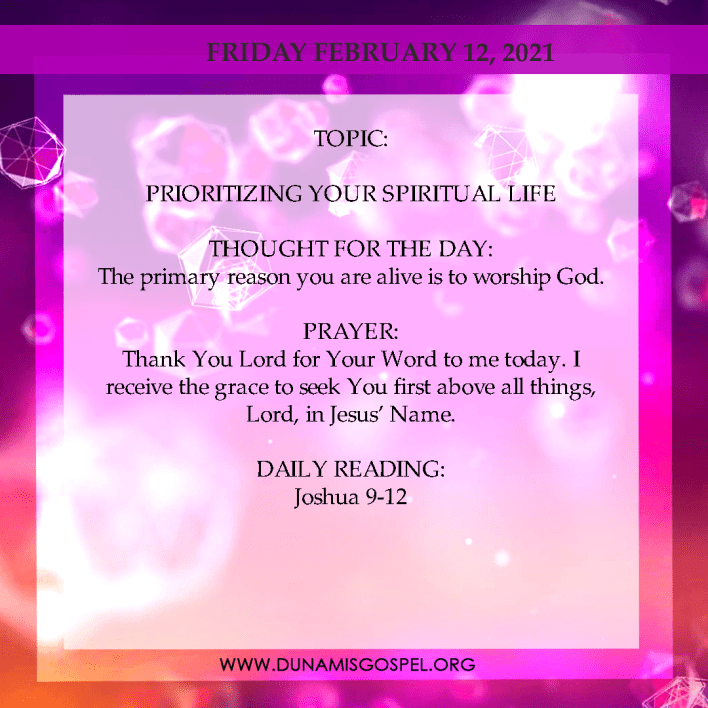 Seeds of Destiny Today For 12th February 2021 Devotional - Prioritizing Your Spiritual Life