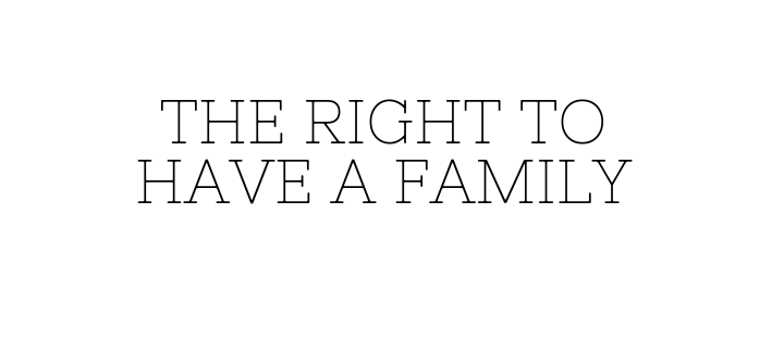 Children's rights – the right to have a family