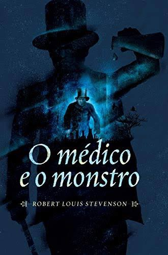 Strange Case of Dr Jekyll and Mr Hyde – O Estranho Caso do Dr. Jekyll e Mr. Hyde -Robert Louis Stevenson