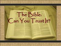 The Bible: Can You Trust It?