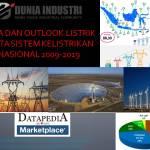 Data Listrik dan Sistem Kelistrikan Nasional 2009-2019