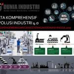 Data Komprehensif Revolusi Industri 4.0 (Strategi Pengembangan dan Ketenagakerjaan hingga 2025)