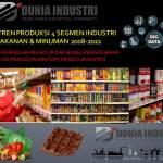 Riset Tren Produksi 4 Segmen Industri Makanan Minuman 2008-2022 (Data Tenaga Kerja dan Kesiapan Adopsi Revolusi Industri 4.0)