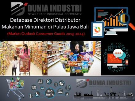 "<span itemprop=""name"">Database Direktori Distributor Makanan Minuman di Pulau Jawa-Bali (Market Outlook Consumer Goods 2013-2024)</span>"