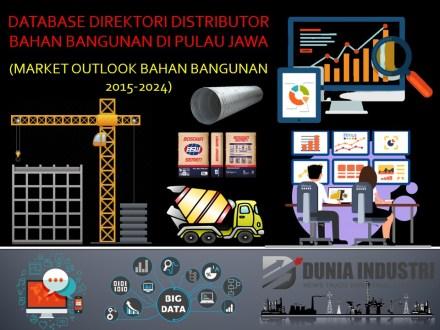 "<span itemprop=""name"">Database Direktori Distributor Bahan Bangunan di Pulau Jawa (Market Outlook Bahan Bangunan 2015-2024)</span>"