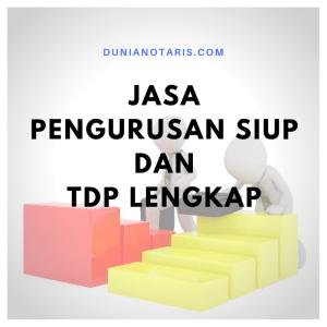 Jasa Pengurusan SIUP dan TDP Lengkap