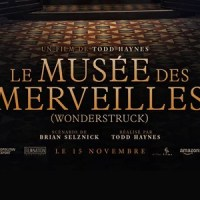 [VIDÉO] Le Musée des Merveilles (Wonderstruck) : Découvrez un deux extraits du film