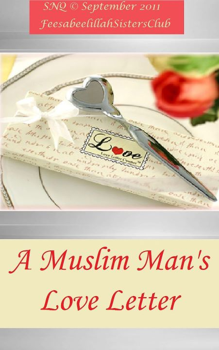 A Muslim Man's Love Letter (1/2)