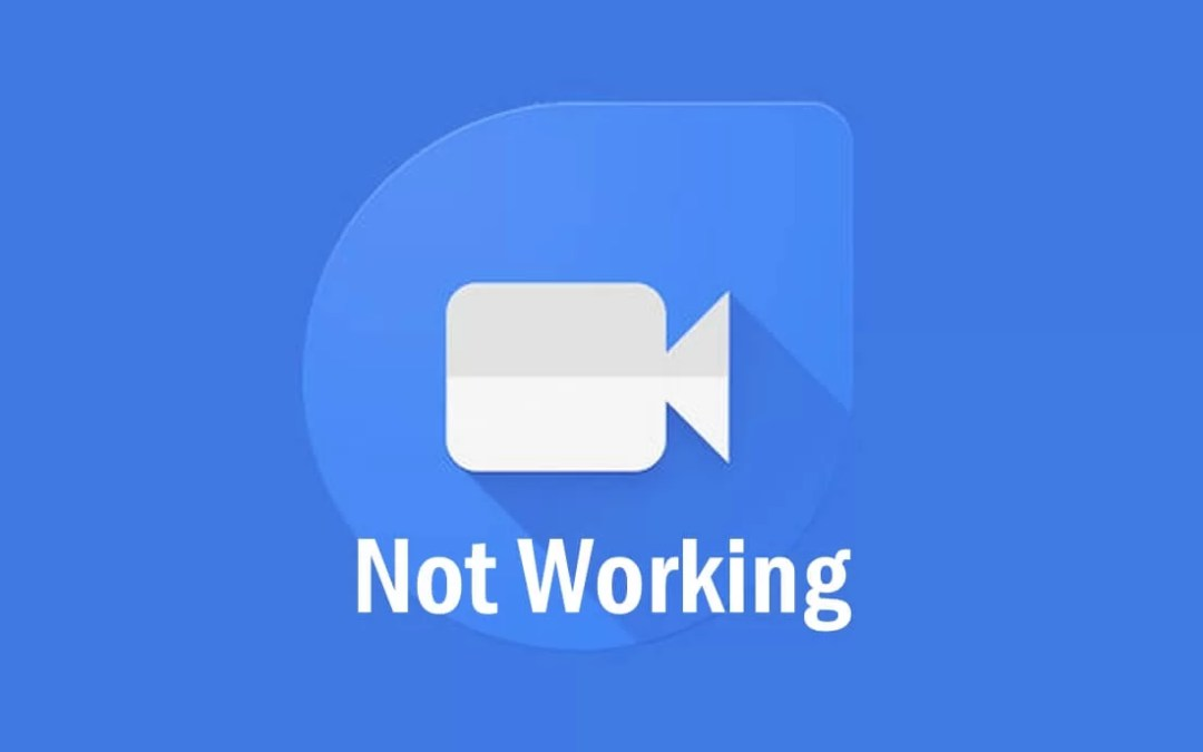 Google Duo Not Working issues on Android and iOS: How to Fix