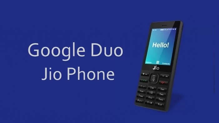Google Duo for Jio Phone: Make High-Quality Video Calls