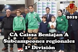 CACaissa-Beniajan-A-Subcampeones-regionales-1º-Divsion-2019