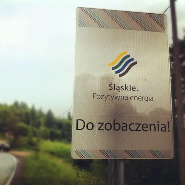 Witacz województwa śląskiego na granicy z województwem małopolskim. Naładowani Pozytywną Energią Do zobaczenia Śląskie.