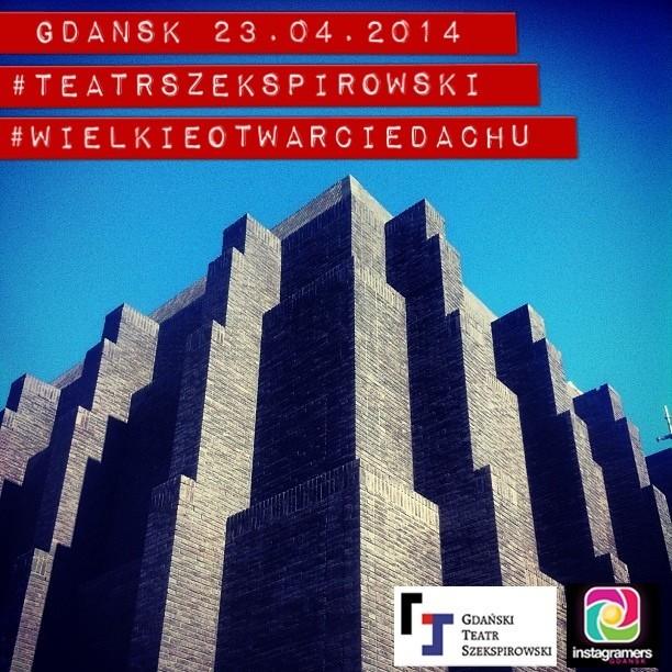 Teatr-szekspirowski-gdansk-instameet-wielkie-otwarcie-dachu