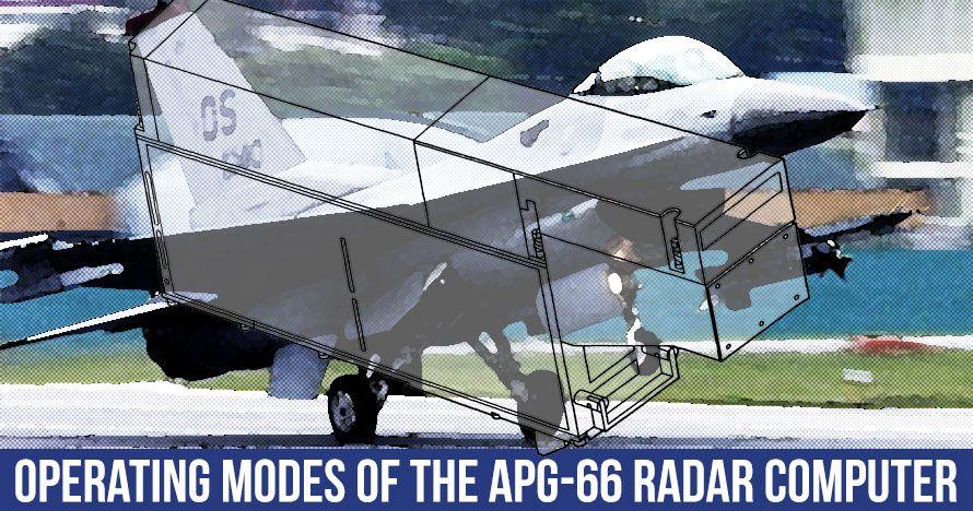APG-66 Pulse Doppler Radar System's Operating Modes