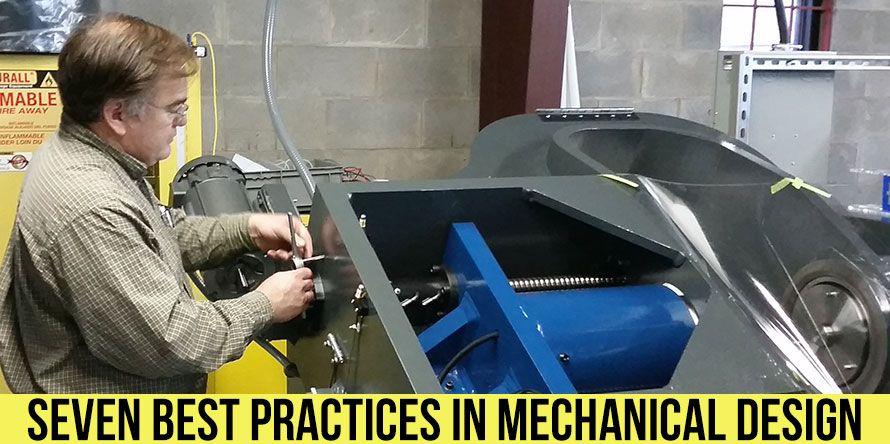 seven best practices in mechanical design