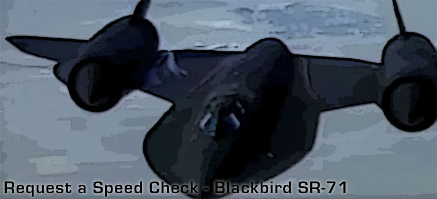 Request a Speed Check - SR-71 Blackbird