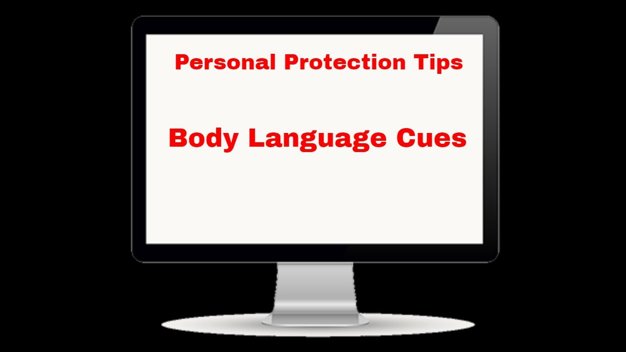 Personal Protection Tip Does Your Body Language Advertise That You Are Safe To Victimize - Personal Protection Tip: Does Your Body Language Advertise That You Are Safe To Victimize?