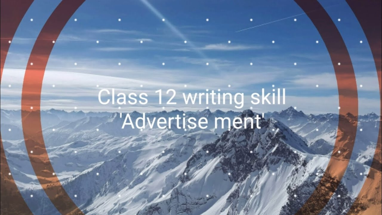 Class-12-writing-skill-advertise-ment-educationalto-letlost-and-found