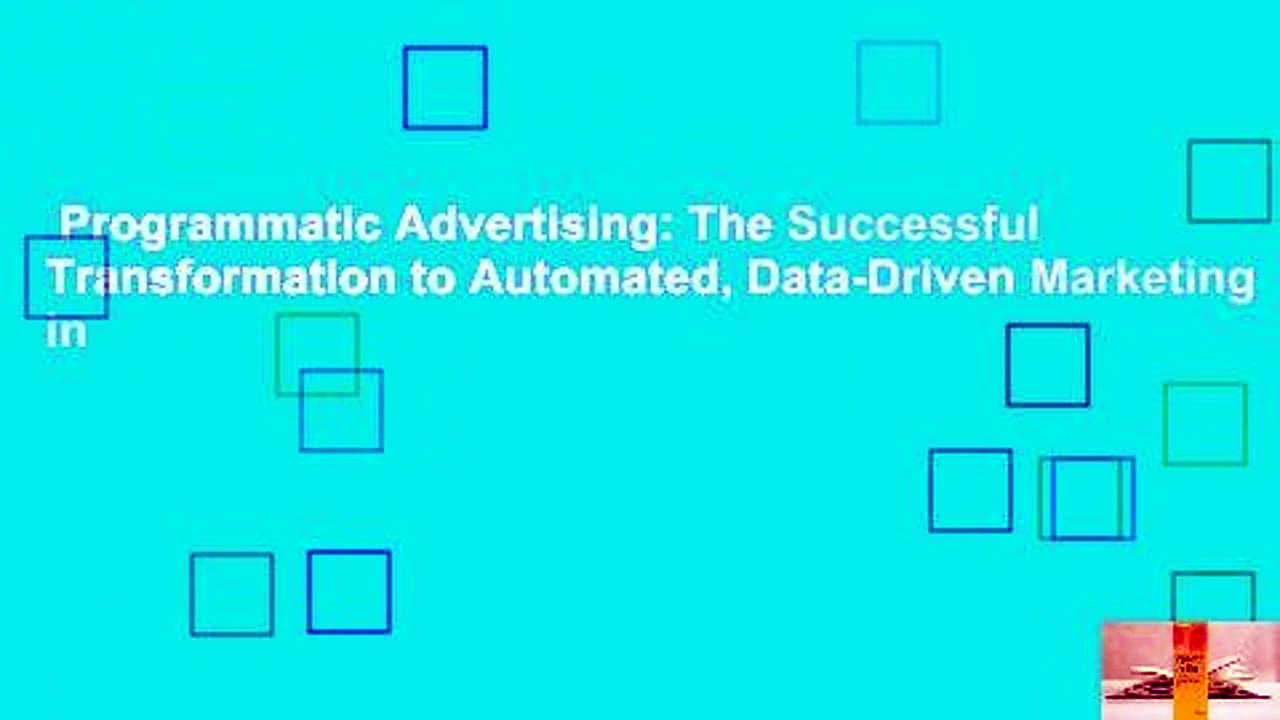 Programmatic-Advertising-The-Successful-Transformation-to-Automated-Data-Driven-Marketing-in