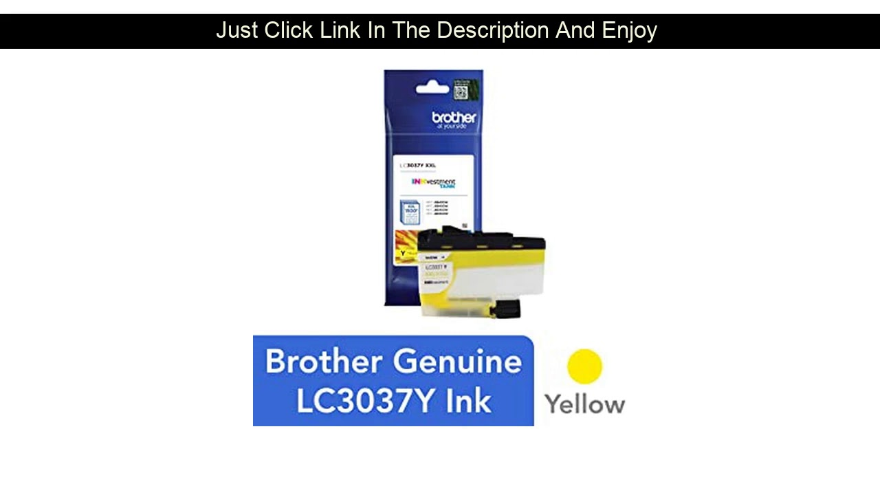 Review-Brother-Genuine-LC3037Y-Single-Pack-Super-High-Yield-Yellow-INKvestment-Tank-Ink-Cartridge