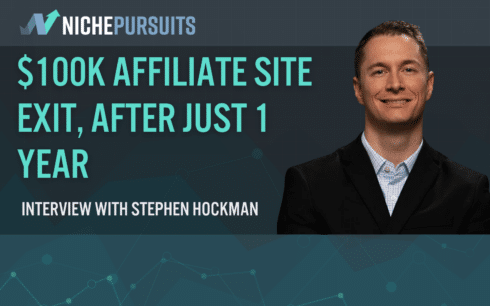 how stephen hockman sold a 1 year old affiliate site for over 100k - How Stephen Hockman Sold a 1 Year Old Affiliate Site for Over $100k