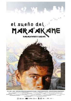 EL SUEÑO DEL MARA'AKAME. Director: Federico Cecchetti