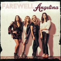Farewell Angelina with special guest, The Cannondolls
